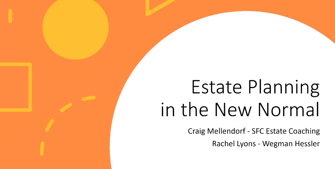 Estate Planning in the New Normal